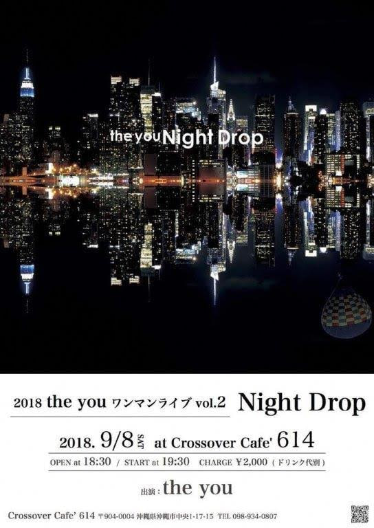 2018 the you ワンマンライブ vol.2 「Night Drop」